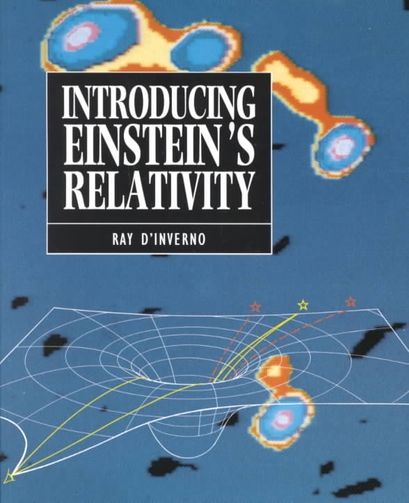 Introducing Einstein's Relativity By D'Inverno, Ray