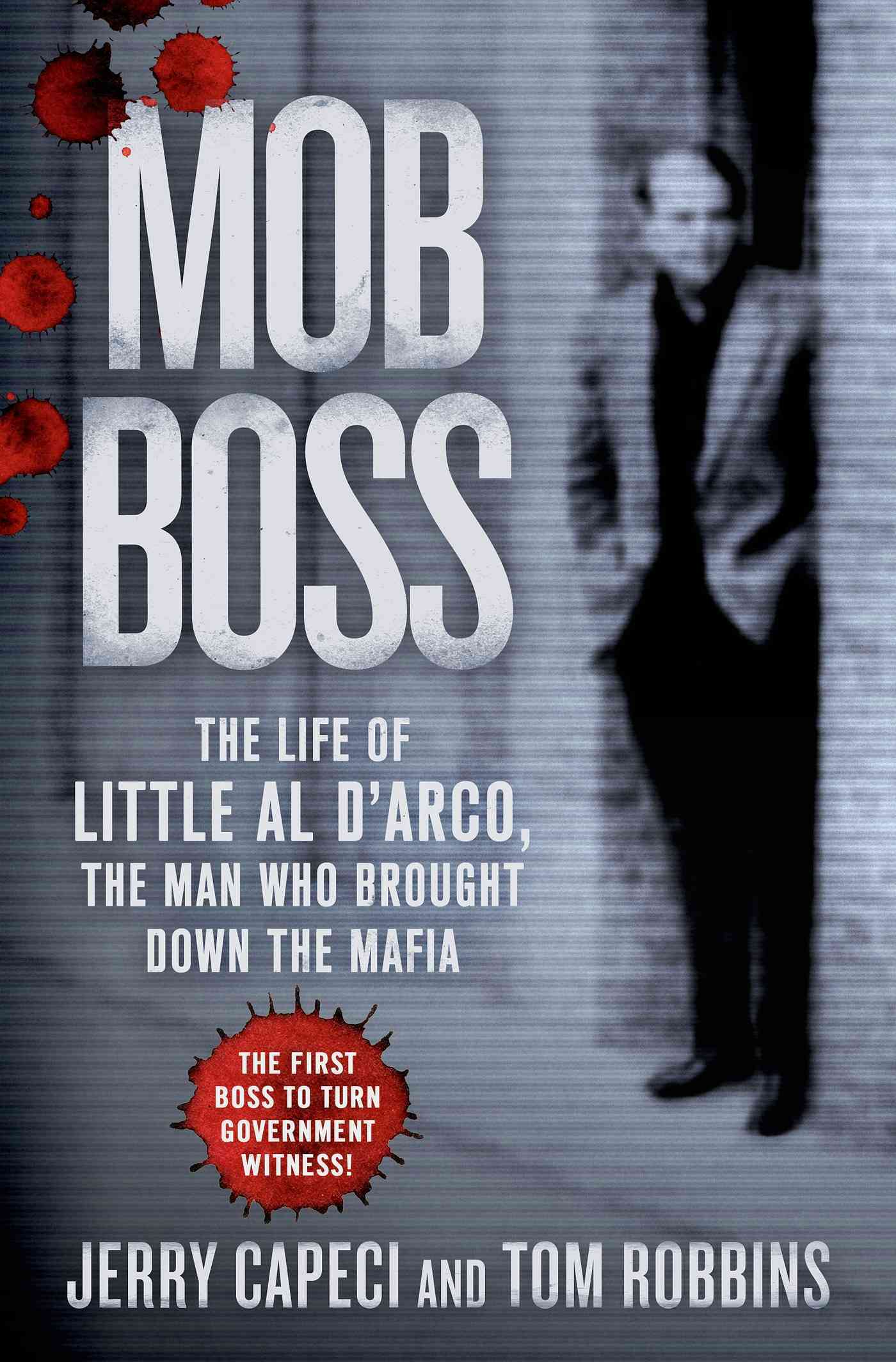 Mob Boss By Capeci, Jerry/ Robbins, Tom